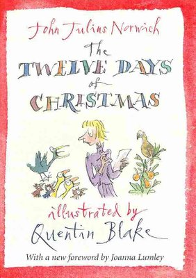 John Julius Norwich: The Twelve Days of Christmas